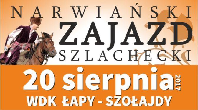 Narwiański Zajazd Szlachecki 2017