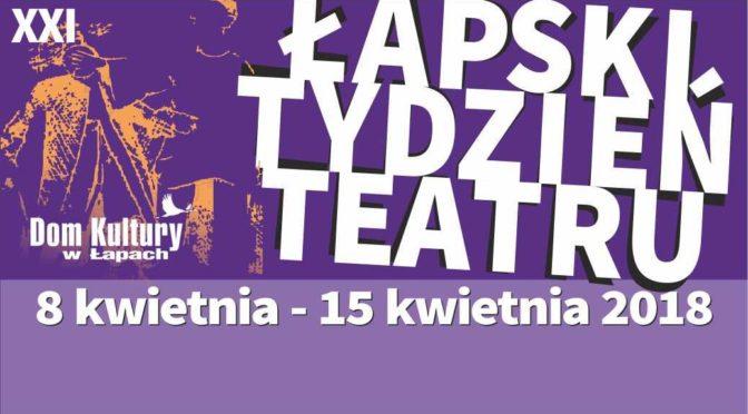 21 Łapski Tydzień Teatru