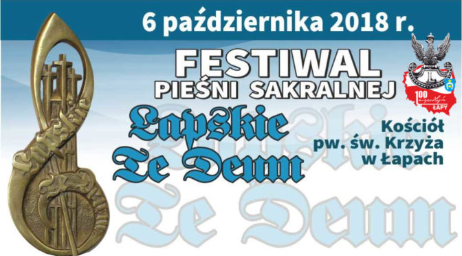 Łapskie Te Deum. 6 października 2018 r.
