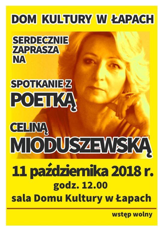 Dom Kultury serdecznie zaprasza na spotkanie z poetką Celiną Mioduszewską