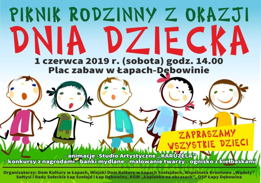 Piknik rodzinny z okazji Dnia Dziecka 1 czerwca 2019 r., od godziny 14:00, plac zabaw w Łapach Dębowinie