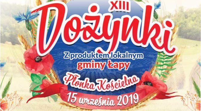 13. Dożynki z produktem lokalnym gminy Łapy