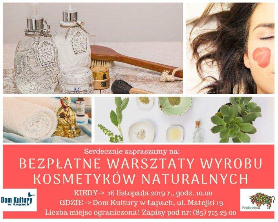 Dom Kultury serdecznie zaprasza na bezpłatne warsztaty wyrobu kosmetyków naturalnych