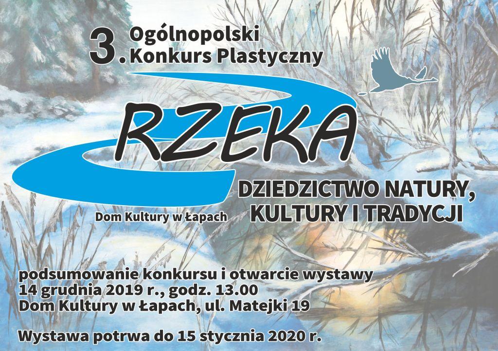 Podsumowanie konkursu  i otwarcie wystawy 14 grudnia 2019 r., godz. 13:00  Dom Kultury w Łapach, ul. Matejki: 1