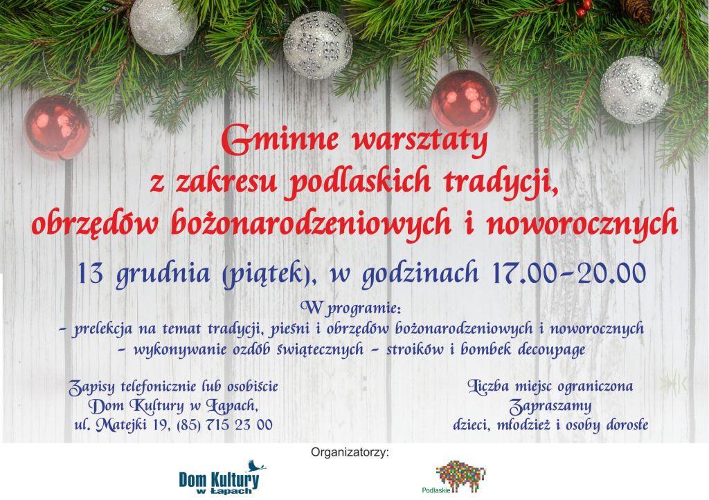 Gminne warsztaty z zakresu podlaskich tradycji, obrzędów bożonarodzeniowych i noworocznych.