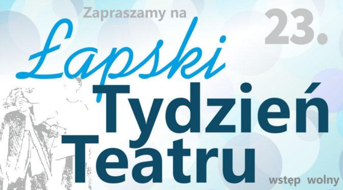 23. Łapski Tydzień Teatru