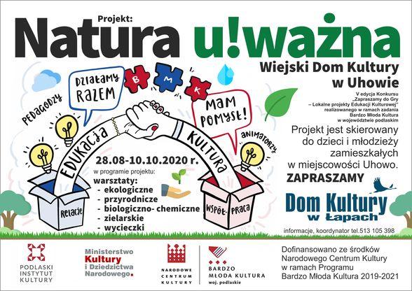 """Projekt """"Natura u!ważna"""" skierowany do dzieci i młodzieży z Uhowa"""