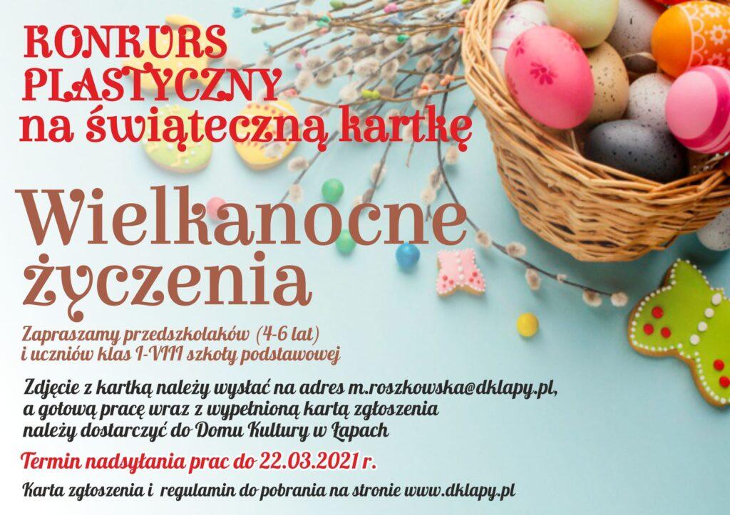 Dom Kultury serdecznie zaprasza dzieci i młodzież z terenu gminy Łapy do udziału w konkursie plastycznym