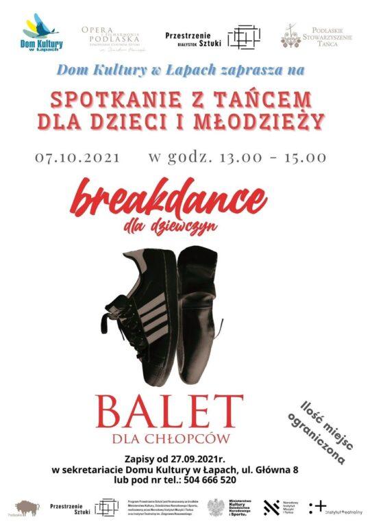 Spotkanie z tańcem dka dzieci i młodzieży 7 października 2021 r, w godzinach 13:00-15:00 Breakdance dla dziewczyn i balet dla chłopców
